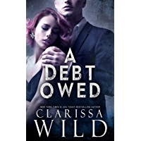 A Debt Owed (A Dark Billionaire Romance) (English Edition)