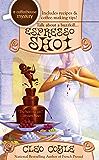 Espresso Shot (A Coffeehouse Mystery Book 7)