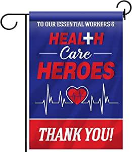 Healthcare Workers Hero Yard Sign Garden Flag, Fabric Double Sided Inspirational Personalized Thank You Hero Garden House Flag for Essential Workers Hero Outdoor Yard Lawn Decoration, 18.5 x 12.6 Inch