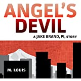 Angel's Devil: The Jake Brand, PI, Series