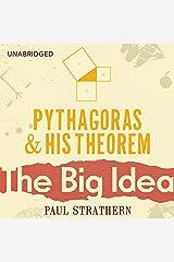 Pythagoras and his Theorem: The Big Idea Audible Audiobook