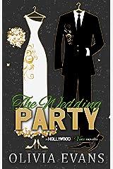 The Wedding Party: A Hollywood & Vine Novella Kindle Edition