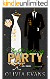 The Wedding Party: A Hollywood & Vine Novella
