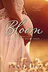 Bloom (Shoot for the Heart Series Book 3) Kindle Edition