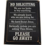 No Soliciting We Are Too Broke To Buy Anything Wood Sign for Home Décor-- PERFECT HOUSEWARMING GIFT !!!