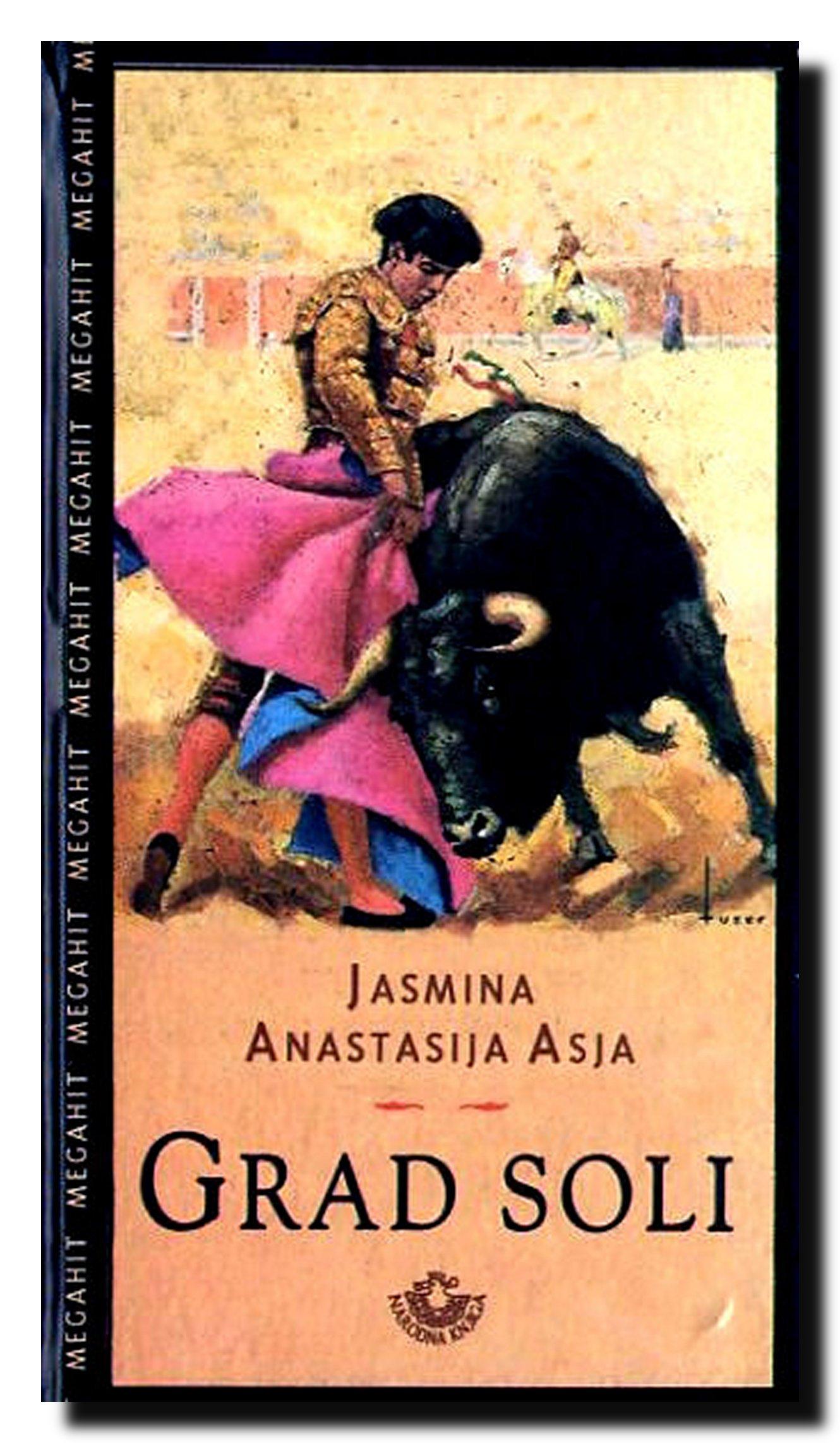 Grad soli: Jasmina Anastasija Asja: 9788633116473: Amazon ...