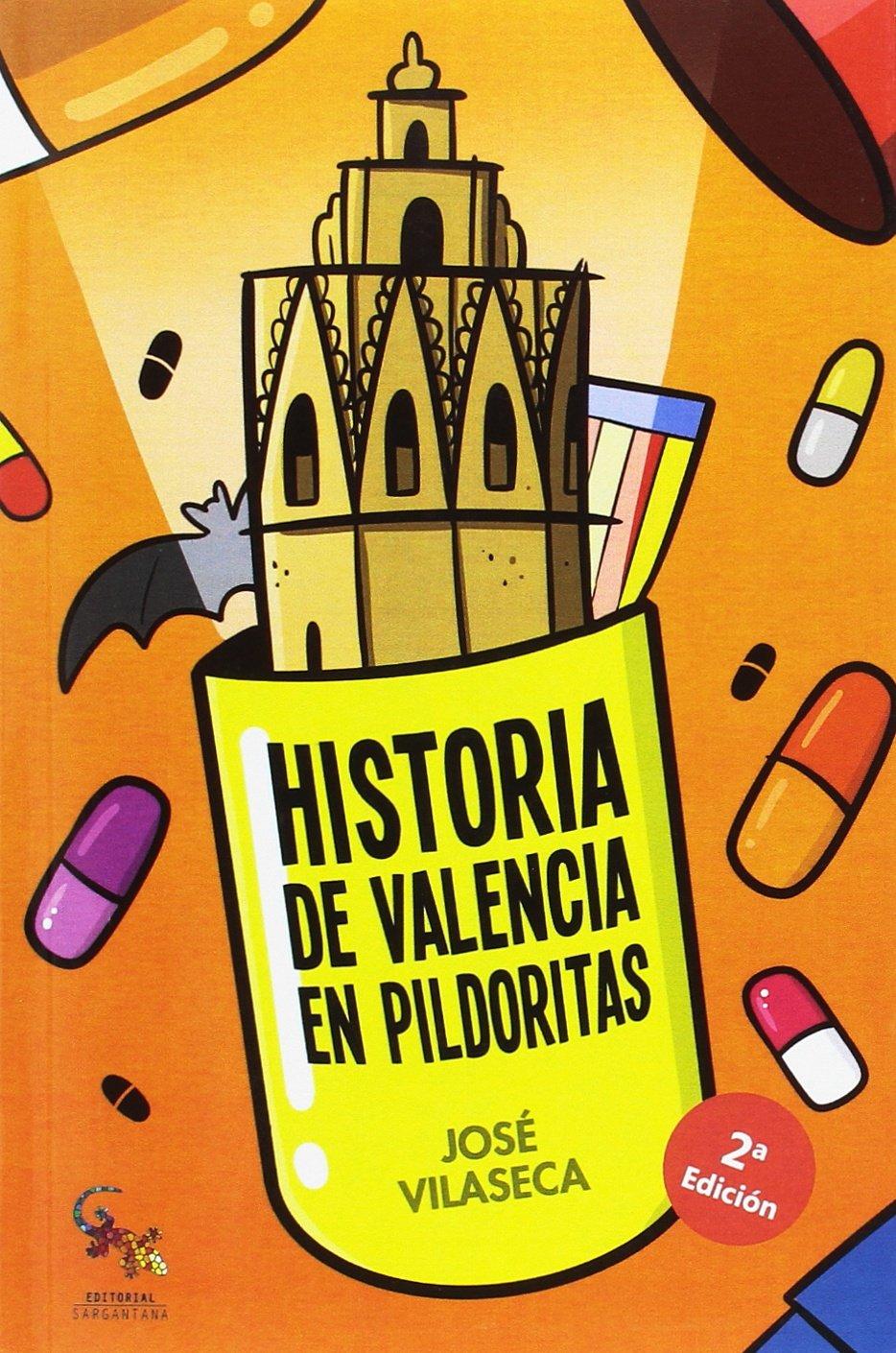 Historia de Valencia en pildoritas: Amazon.es: Vilaseca Haro ...