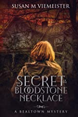 The Secret Of The Bloodstone Necklace (Bealtown Mystery Book 1) Kindle Edition