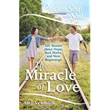Chicken Soup for the Soul: The Miracle of Love Jun 5, 2018