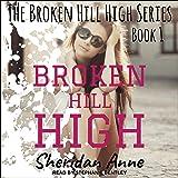Broken Hill High: Broken Hill High, Book 1