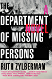 The Department of Missing Persons: A Novel