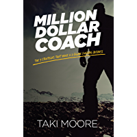 Million Dollar Coach: The 9 Strategies That Drive A 7-Figure Coaching Business