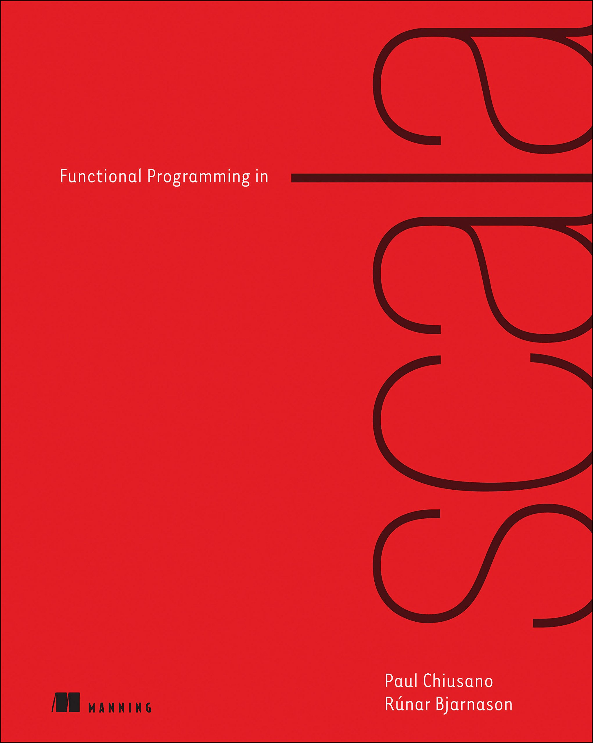 Functional Programming in Scala ISBN-13 9781617290657