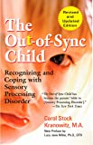The Out-of-Sync Child: Recognizing and Coping