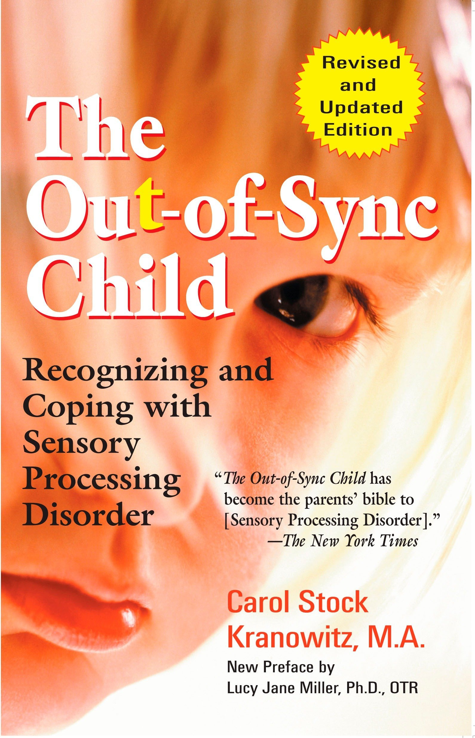 The Out Of Sync Child  Recognizing And Coping With Sensory Processing Disorder  The Out Of Sync Child Series