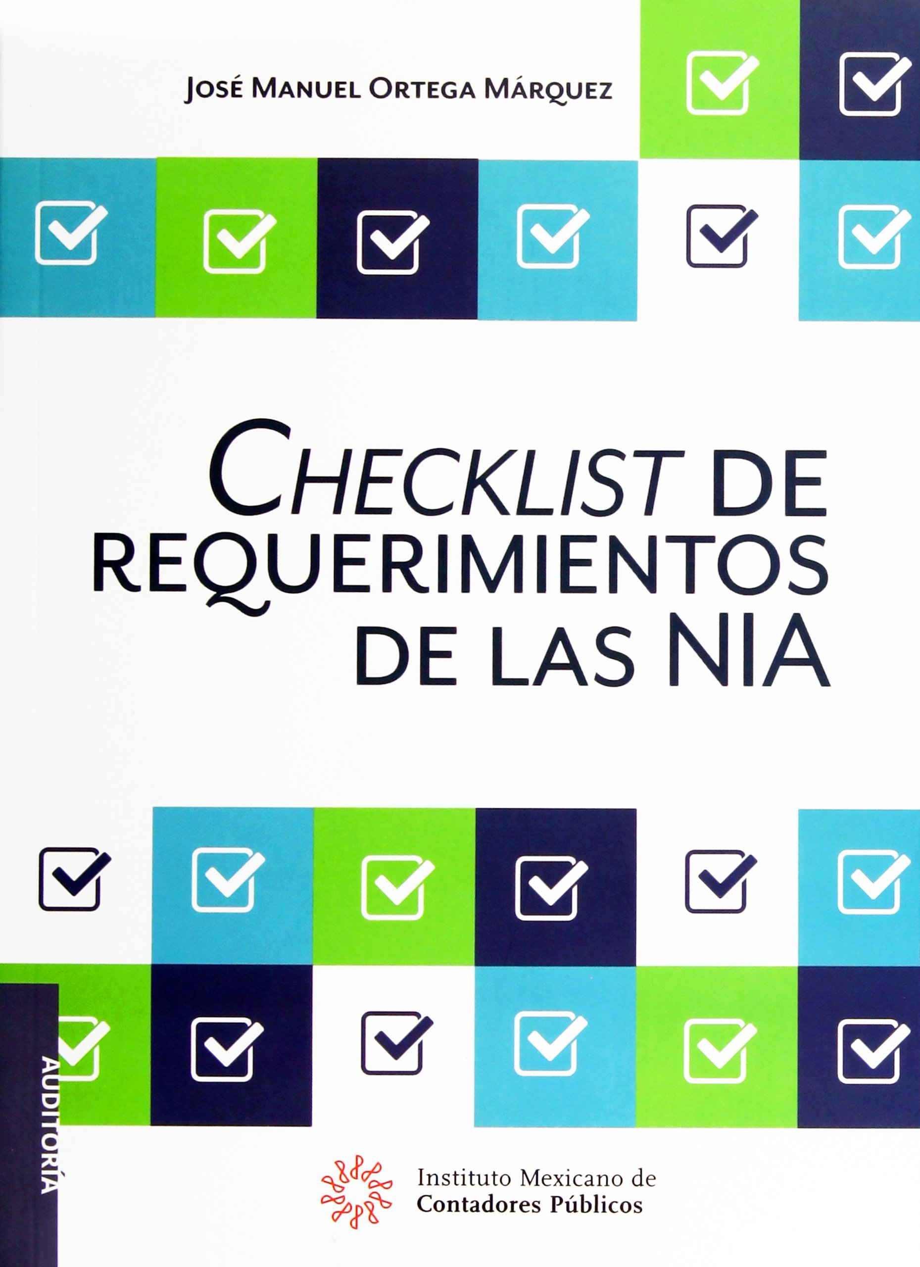 Checklist de Requerimientos de las NIA: Amazon.es: Jose Manuel ...