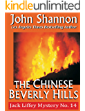The Chinese Beverly Hills: Jack Liffey Mystery No. 14