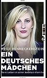 Ein deutsches Mädchen: Mein Leben in einer Neonazi-Familie (German Edition)