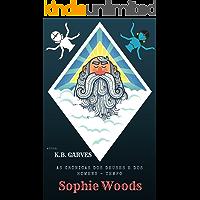 As crônicas dos deuses e dos homens: Tempo-Sophie Woods