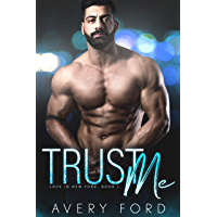 Trust Me: Love in New York Book 1 (English Edition)