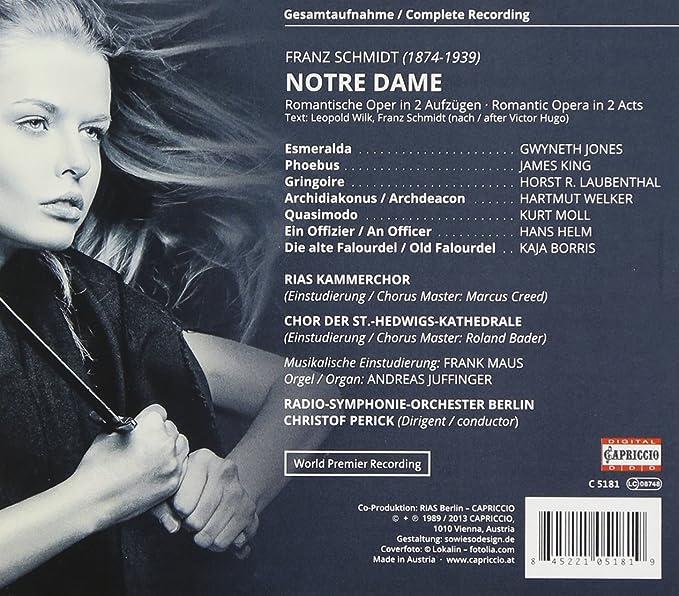 Schmidt: Notre Dame [Christof Perick, Gwyneth Jones, James King, Kurt Moll,  Radio Symphonie Orchester Berlin] [Capriccio: C5181]: Amazon.co.uk: Music
