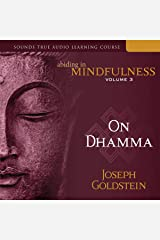 Abiding in Mindfulness, Vol. 3: On Dhamma Audible Audiobook