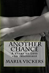 Another Chance: A story of love and friendship Kindle Edition