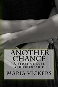 Another Chance: A story of love and friendship