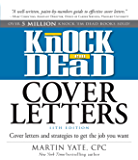 Knock Em Dead Cover Letters 11th edition: Cover Letters and Strategies to Get the Book You Want