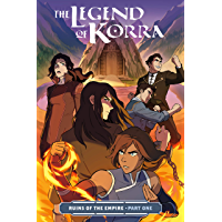 The Legend of Korra: Ruins of the Empire Part One book cover