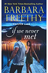 If We Never Met (Whisper Lake Book 5) Kindle Edition