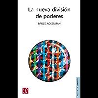 La nueva división de poderes (Colec. Politica Y Derecho)