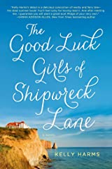 The Good Luck Girls of Shipwreck Lane: A Novel Kindle Edition