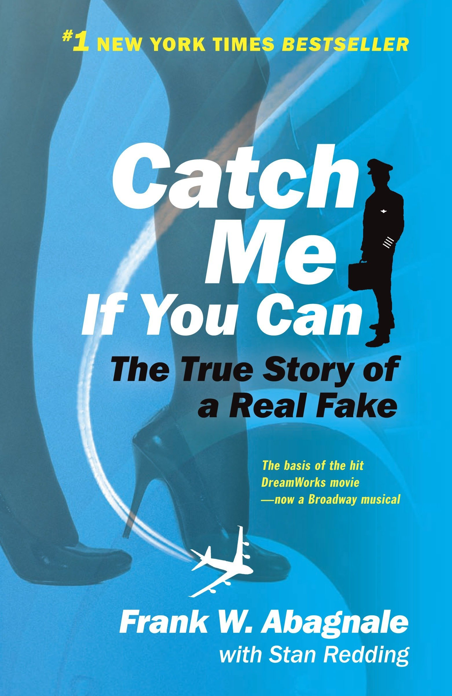 Amazon.fr - Catch Me If You Can  The True Story of a Real Fake - Frank W.  Abagnale, Stan Redding - Livres f1dbeae57478