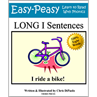 Long I Sentences: Practice Reading Phonics Vowel Sounds with 100% Sight Words (Learn to Read With Phonics Sentences Book 8) (English Edition)