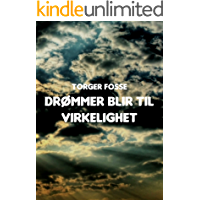 Drømmer blir til virkelighet (Norwegian Edition)