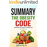 Summary: The Obesity Code: Unlocking The Secrets of Weight Loss By Dr. Jason Fung