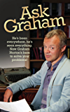 Ask Graham: He's Been Everywhere, He's Seen Everything. Now Graham Norton's Here to Solve Your Problems