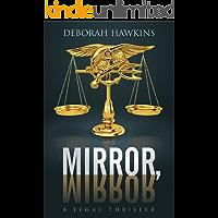Mirror, Mirror, A Legal Thriller (English Edition)