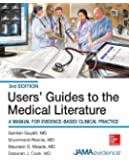 Users' Guides to the Medical Literature: A Manual for Evidence-Based Clinical Practice, 3E