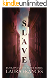 Slave (The Slave Series Book 1)