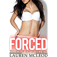 200 Forced Rough Sexy Stories with Explicit Tales Bundle Anthology (English Edition)