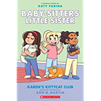 Karen's Kittycat Club (Baby-sitters Little Sister Graphic Novel #4) (Adapted edition) (Baby-Sitters Little Sister…