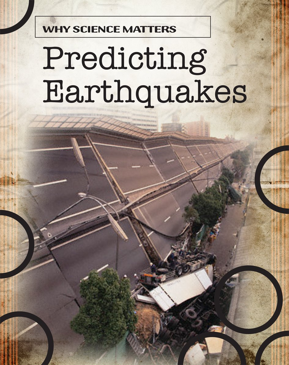 Download Predicting Earthquakes (Why Science Matters) pdf