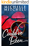 Could've Been (A Distant Lovers Novelette)