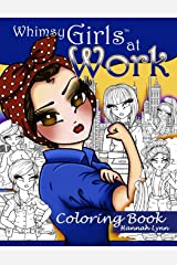 Whimsy Girls at Work Coloring Book Paperback