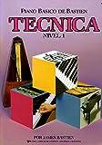 BASTIEN - Tecnica Nivel 1º para Piano (WP216E)