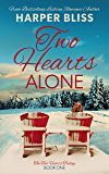 Two Hearts Alone (Two Hearts Trilogy Book 1)