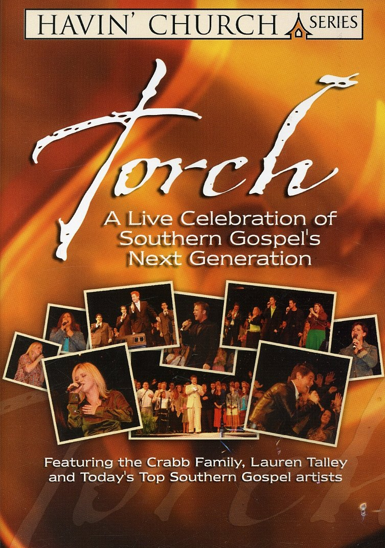 TORCH - Live Celebration Southern Gospel's Next Generation