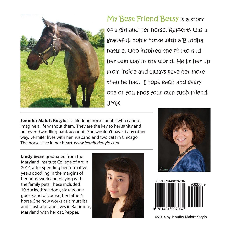 My Best Friend Betsy: Jennifer Malott Kotylo, Lindy Swan